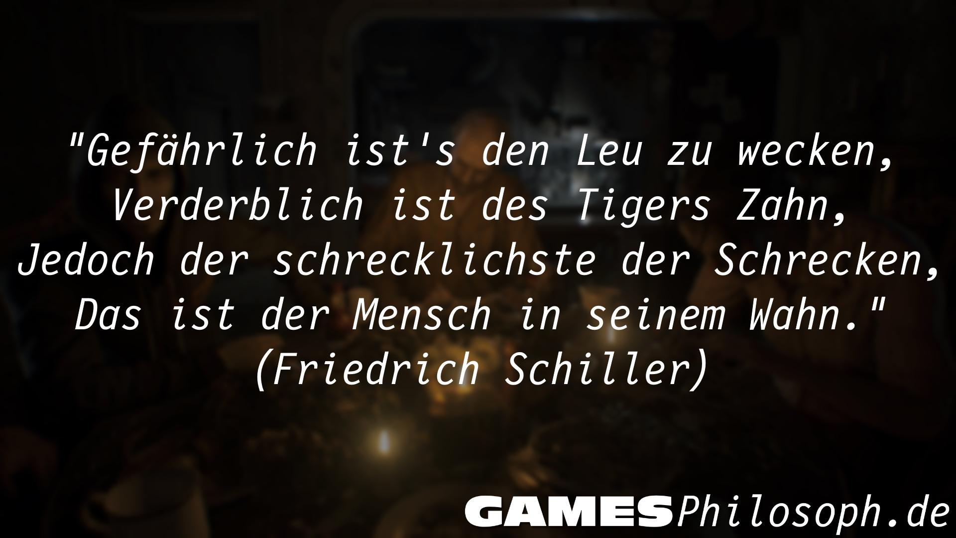 Klugscheisserspruch Februar - Resident Evil 7 - Friedrich Schiller